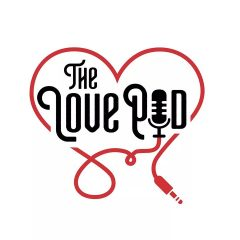 The LovePod Podcast
